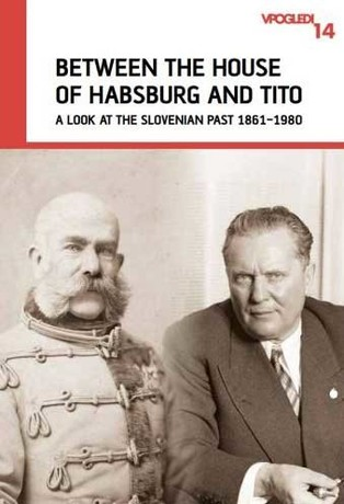 Between the House of Habsburg and Tito